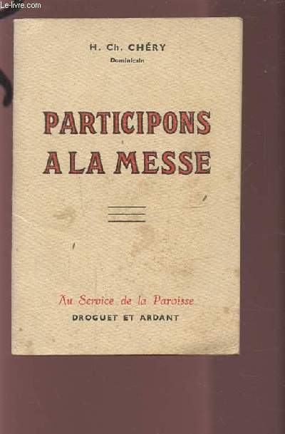 PARTICIPONS A LA MESSE.