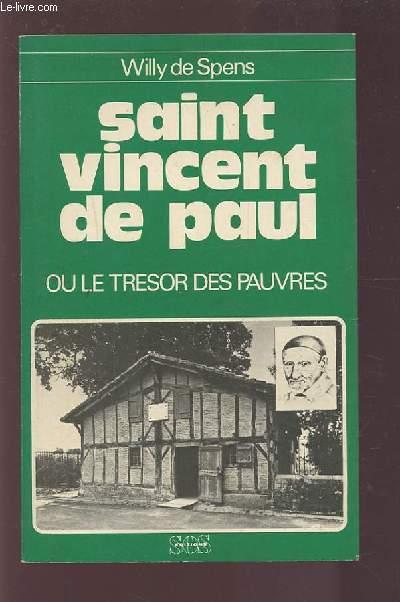 SAINT VINCENT DE PAUL OU LE TRESOR DES PAUVRES.