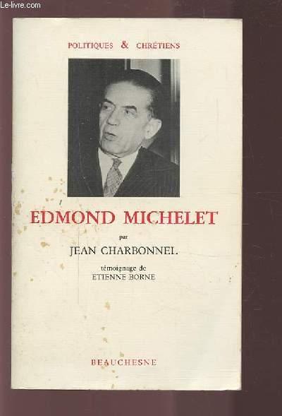 EDMOND MICHELET - TEMOIGNAGE DE ETIENNE BORNE.