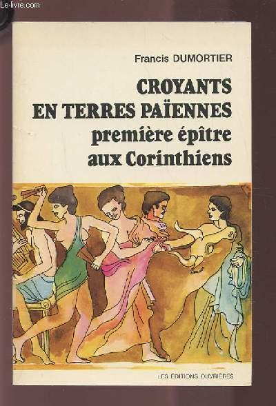 CROYANTS EN TERRE PAIENNES PREMIERE EPITRE AUX CORINTHIENS.