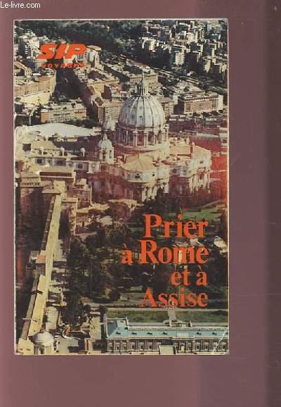 PRIER A ROME ET A ASSISE - MANUEL DU PELERINS.