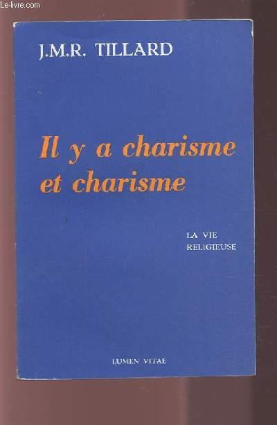 IL Y A CHARISME ET CHARISME.