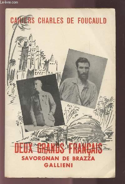 CAHIERS CHARLES DE FOUCAULD - DEUX GRANDS FRANCAIS - SAVORGNAN DE BRAZZA GALLIENI - VOLUME 26.