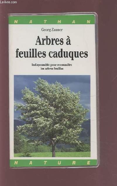 Livres occasion arbres en stock dans nos locaux envoi - Arbres a feuilles caduques ...