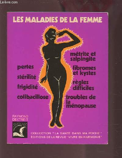 LES MALADIES DE LA FEMME.