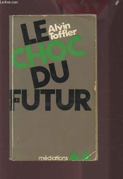 LE CHOC DU FUTUR.