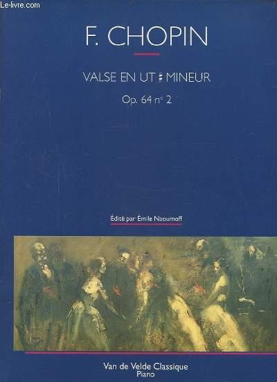 VALSE EN UT # MINEUR - OP.64 N°2.