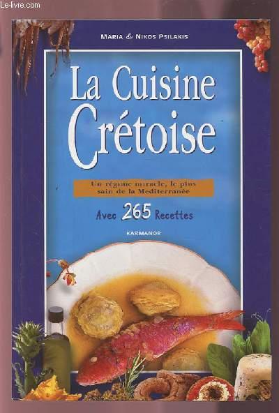 La cuisine cretoise un regime miracle le plus sain de la - Recettes cuisine regime mediterraneen ...