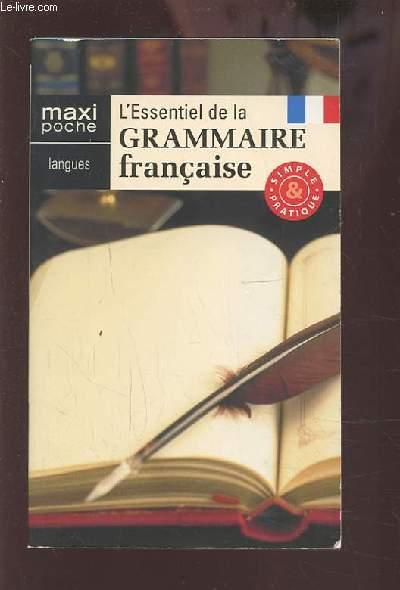 L'ESSENTIEL DE LA GRAMMAIRE FRANCAISE - SIMPLE ET PRATIQUE.