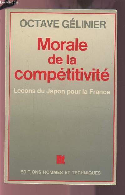 MORALE DE LA COMPETITIVITE - LECONS DU JAPON POUR LA FRANCE.