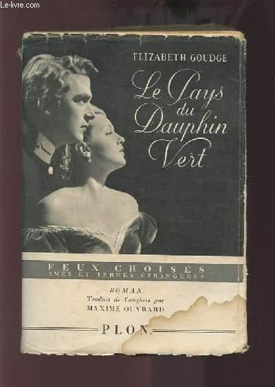 LE PAYS DU DAUPHIN VERT.