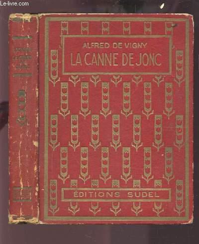 LA CANNE DE JONC.