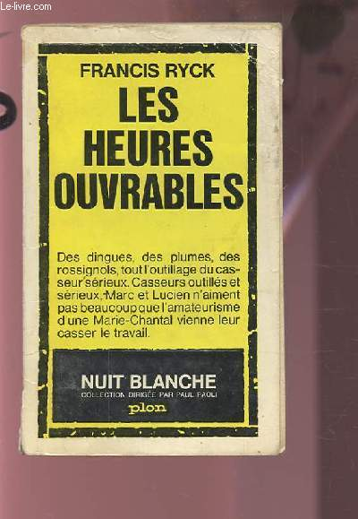 LES HEURES OUVRABLES.