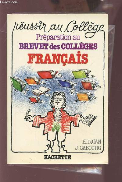 REUSSIR AU COLLEGE - PREPARATION AU BREVET DES COLLEGES : FRANCAIS.