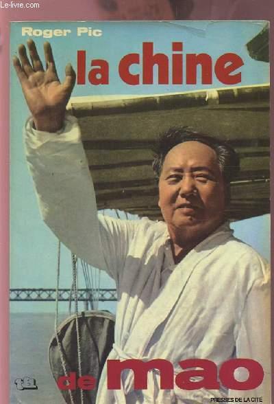 LA CHINE DE MAO.