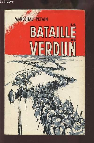 LA BATAILLE DE VERDUN.