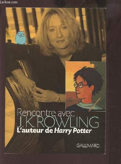RENCONTRE AVEC L'AUTEUR DE HARRY POTTER.