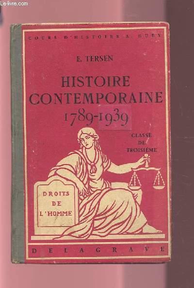 HISTOIRE CONTEMPORAINE 1789-1939 - CLASSE DE TROISIEME.