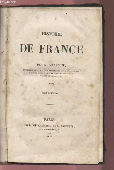 HISTOIRE DE FRANCE - TOME DEUXIEME.