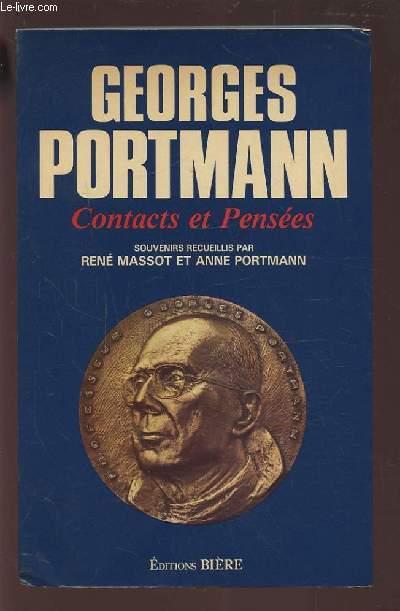 CONTACTS ET PENSEES - SOUVENIRS RECUEILLIS PAR RENE MASSOT ET ANNE PORTMANN.
