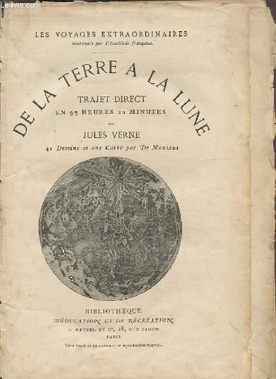 DE LA TERRE A LA LUNE - TRAJET DIRECT EN 97 HEURES 20 MINUTES.