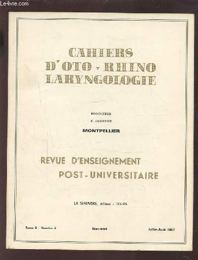 COLLECTION CAHIERS D OTO-RHINO LARYNGOLOGIE - MONTPELLIER - TOME 2 ...