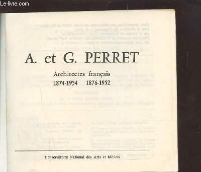 A. ET G. PERRET - ARCHITECTES FRANCAIS 1874-1957 / 1876-1952.