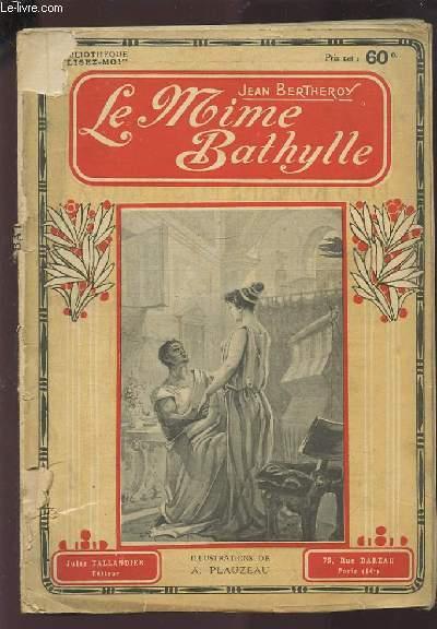 LE MIME BATHYLLE.