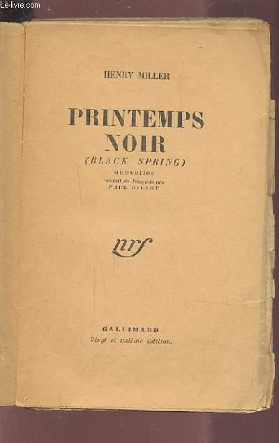 PRINTEMPS NOIR / BLACK SPRING.