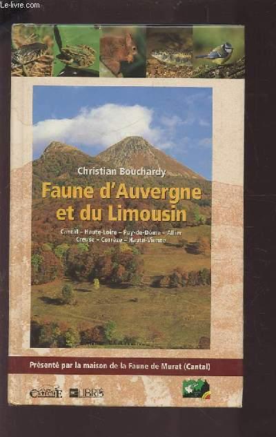 FAUNE D'AUVERGNE ET DU LIMOUSIN / CANTAL - HAUTE LOIRE - PUY DE DOME - ALLIER - CREUSE - CORREZE - HAUTE-VIENNE.
