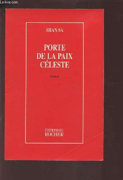 PORTE DE LA PAIX CELESTE.