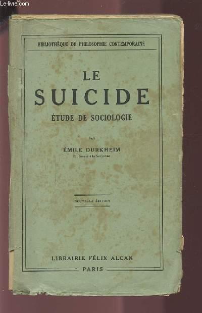 LE SUICIDE - ETUDE DE SOCIOLOGIE.