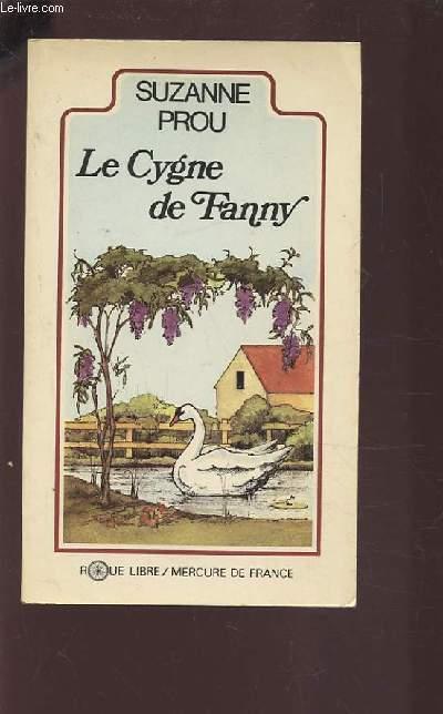 LE CYGNE DE FANNY.