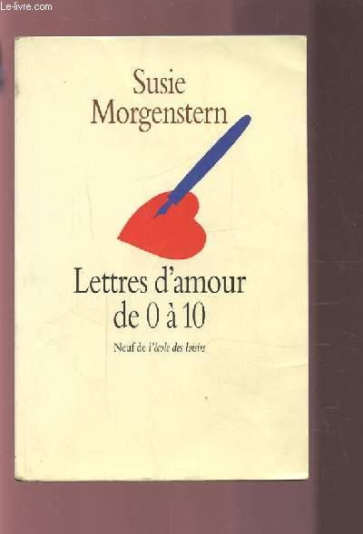 LETTRES D'AMOUR DE 0 A 10.