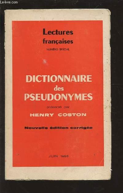 DICTIONNAIRE DES PSEUDONYMES - LECTURE FRANCAISES NUMERO SPECIAL JUIN 1965.