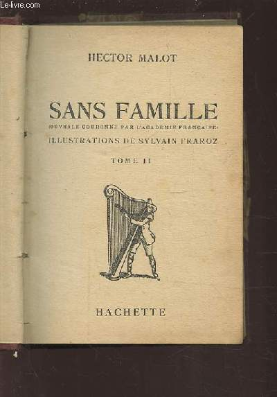 SANS FAMILLE - TOME 2.