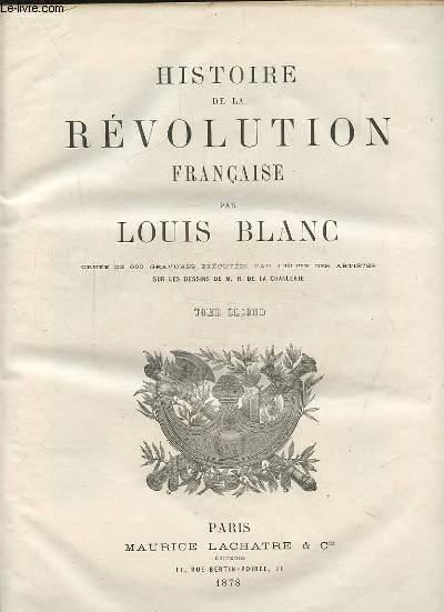 HISTOIRE DE LA REVOLUTION FRANCAISE - TOME SECOND - ORNEE DE 600 GRAVURES EXECUTEES PAR L'ELITE DES ARTISTES SUR LES DESSINS DE M. H. DE LA CHARLERIE.