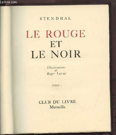 LE ROUGE ET LE NOIR - TOME 1 + TOME 2.