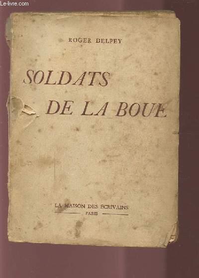 SOLDATS DE LA BOUE.