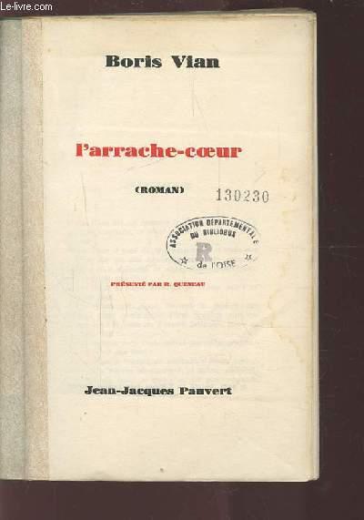 L'ARRACHE-COEUR.