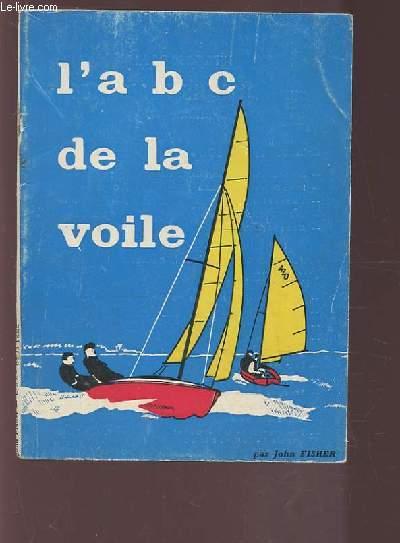 L'A B C DE LA VOILE.
