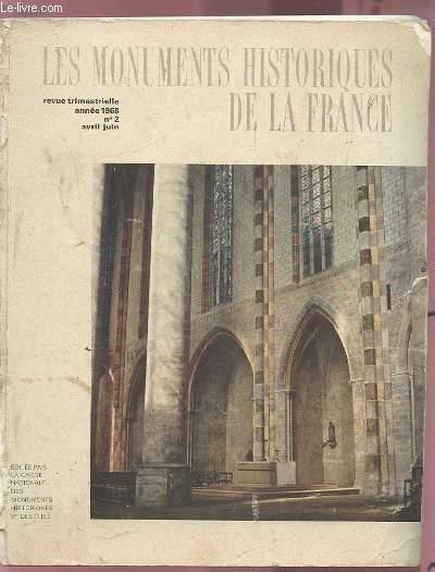 LES MONUMENTS HISTORIQUES DE LA FRANCE - REVUE TRIMESTRIELLE ANNEE 1968 - N°2 / AVRIL-JUIN.