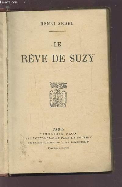 LE REVE DE SUZY.
