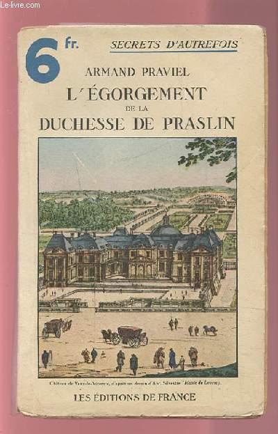 L'EGORGEMENT DE LA DUCHESSE DE PRASLIN.