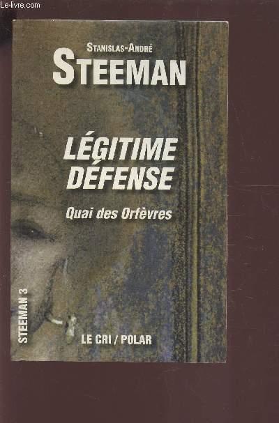 LEGITIME DEFENSE - QUAI DES ORFEVRES.