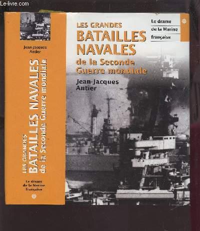LES GRANDES BATAILLES NAVALES DE LA SECONDE GUERRE MONDIALE.
