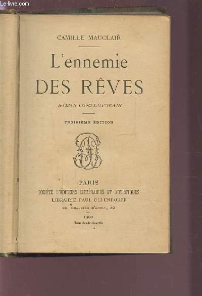 L'ENNEMIE DES REVES - ROMAN CONTEMPORAIN - 3° EDITION.