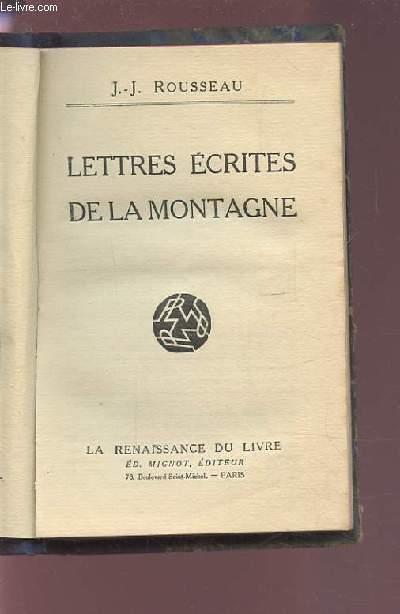 LETTRES ECRITES DE LA MONTAGNE.