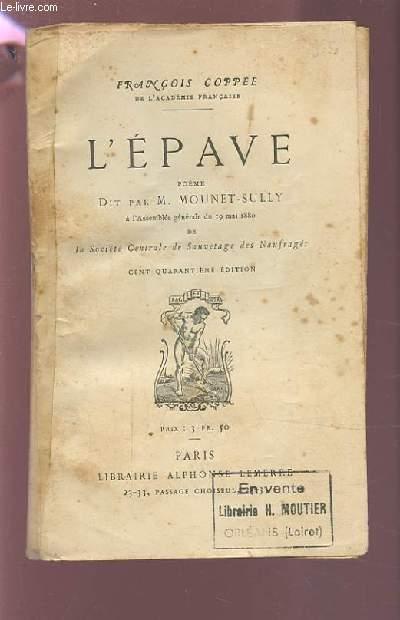 L'EPAVE - POEME DIT PAR M. MOUNET-SULLY - 140° EDITION.