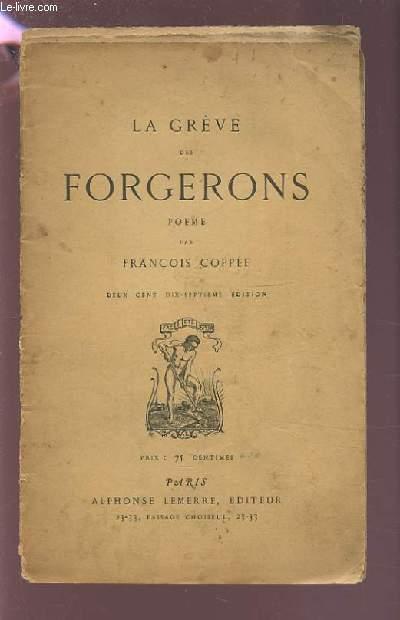 LA GREVE DES FORGERONS - 217° EDITION.